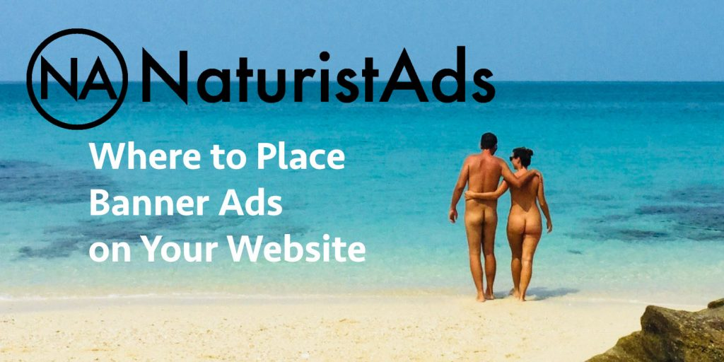 NaturistAds: Where to place banner ads on your website