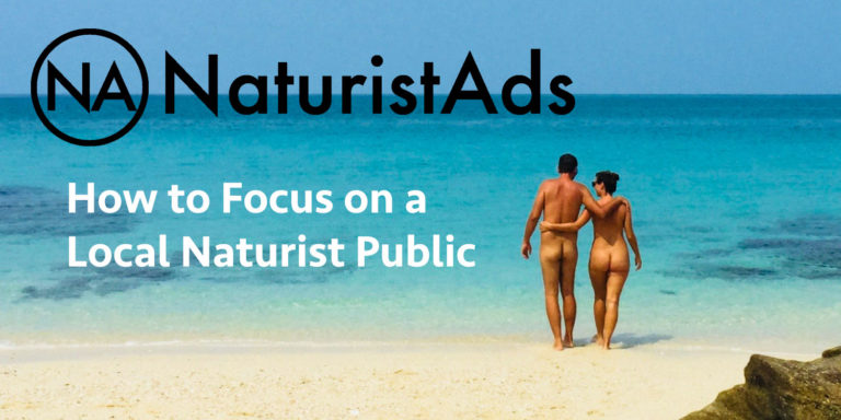 How to Focus on a Local Naturist Public